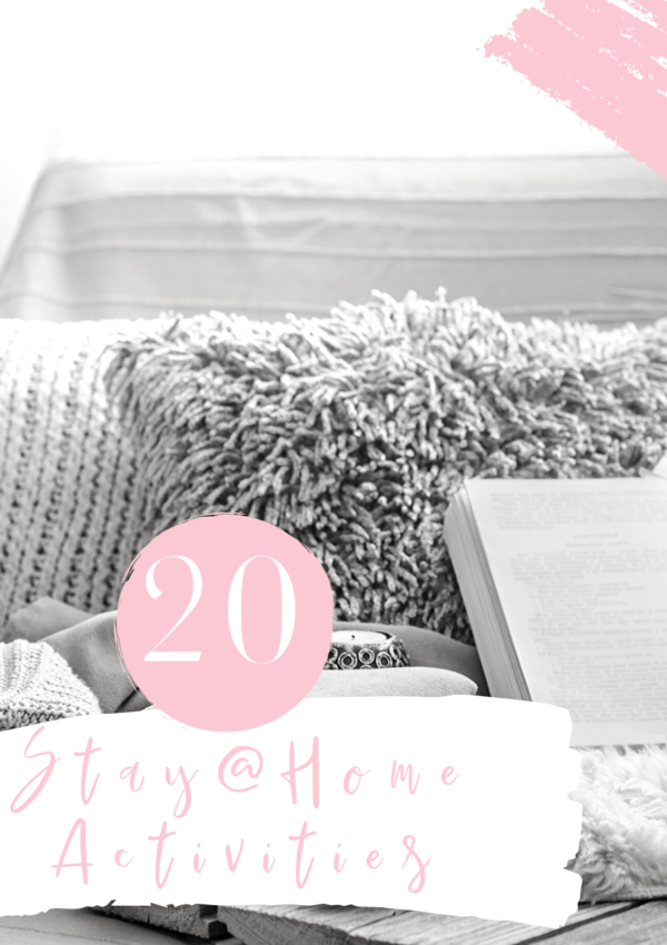 20 Stay At Home Activities
